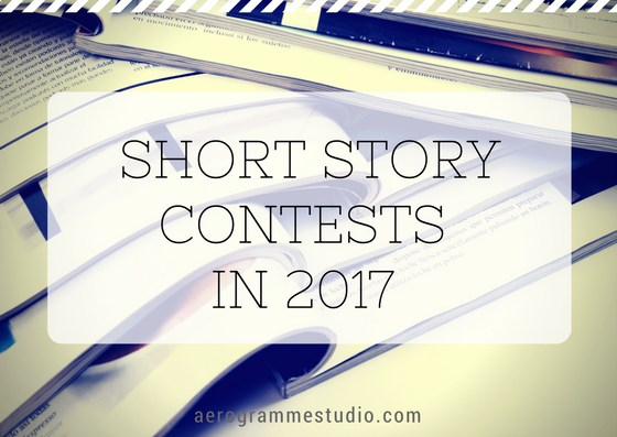 Aerogramme Studio's Guide to Short Story Contests in 2017