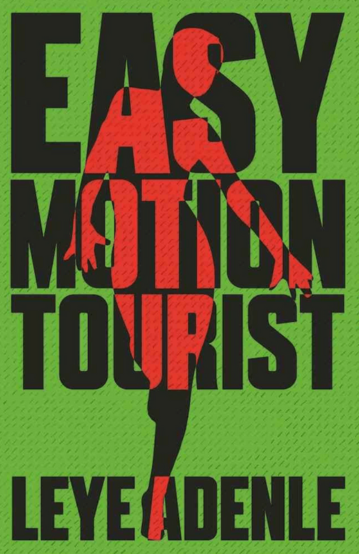 A Review of Leye Adenle's Easy Motion Tourist – Jerry Chi