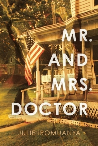 A Review of Julie Iromuanya's Mr. And Mrs. Doctor – Jerry Chi