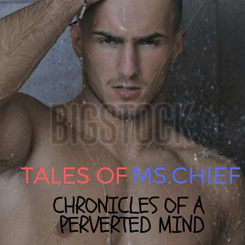 Tales of Ms.Chief – Chronicles of A Perverted Mind