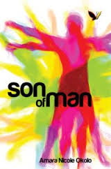 Stories of Introspection in Amara N. Okolo's Son of Man