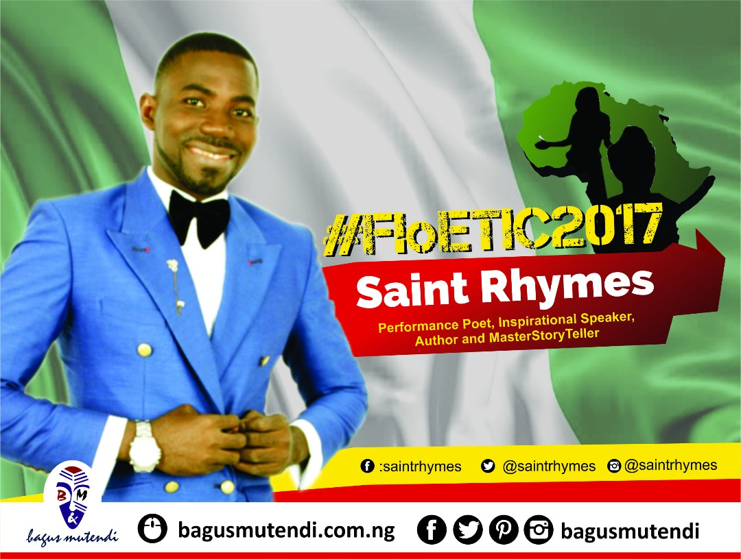 "#FloETIC2017 –  ""Poetry is Life, because God is a Poet"" – Saint Rhymes (Nigeria)"
