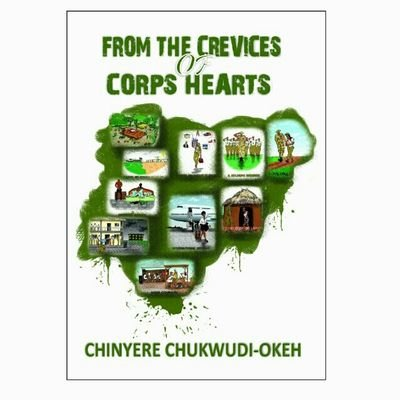 "Heavy Dose Of Nostalgia, Lots Of Imagery – A Review Of Chinyere Chukwudi-Okeh's ""From The Crevices Of Corps Hearts"" by Jerry Chiemeke"