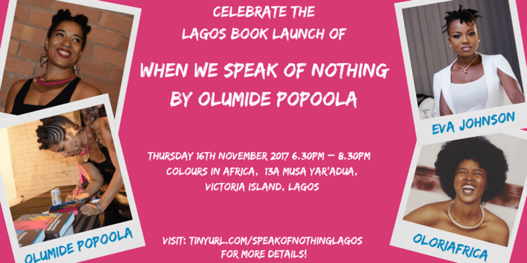 """Cassava Republic Press To Host Launch Party For Olumide Popoola's """"When We Speak Of Nothing"""" In Lagos"""
