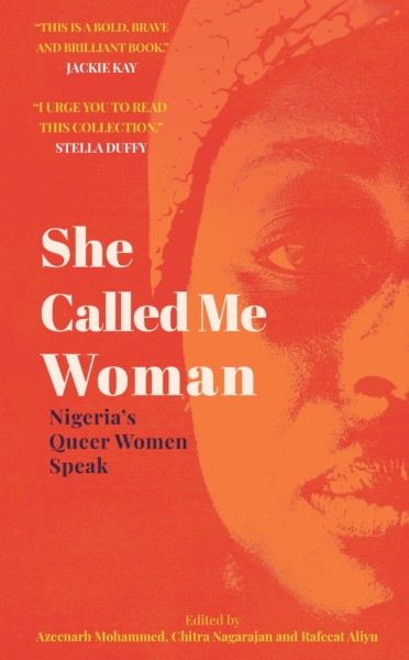 She Called Me Woman: Nigeria's Queer Women Speak is on tour!
