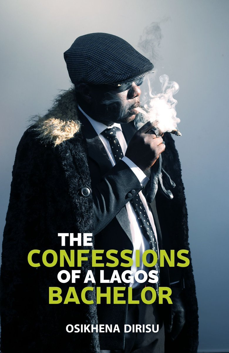 A Review of Osikhena Dirisu's The Confessions of a Lagos Bachelor