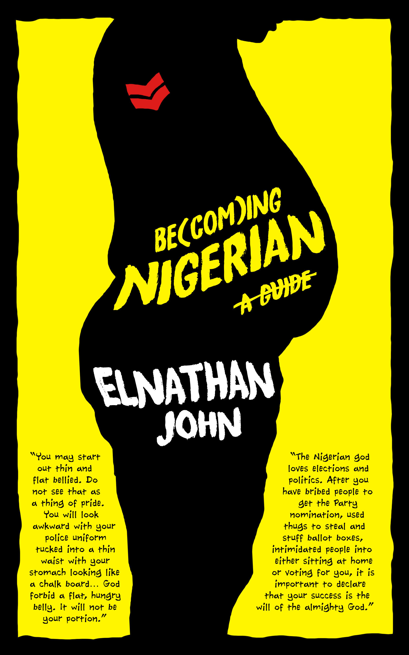 Cassava Republic Releases Be(com)ing Nigerian:A Guide by Elnathan John